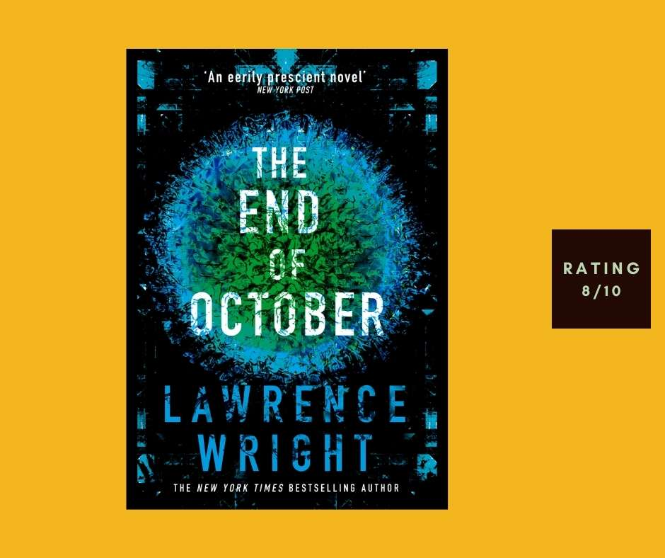Lawrence Wright The End of October review