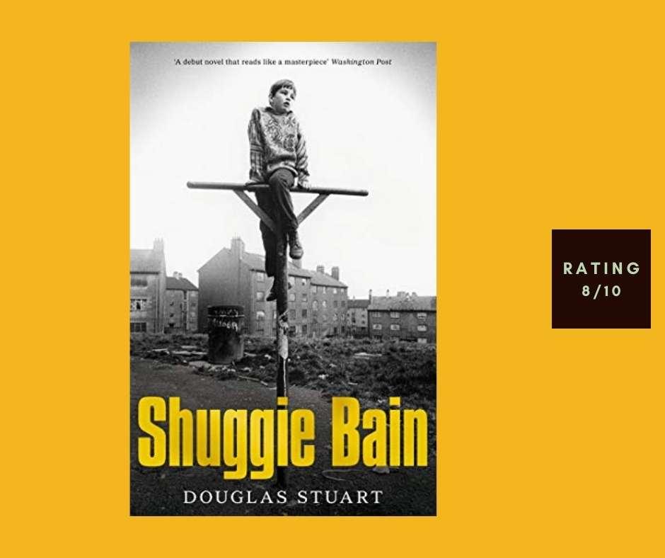 Douglas Stuart Shuggie Bain review