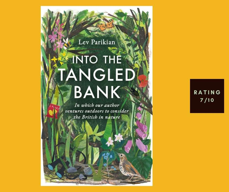 Lev Parikian Into the Tangled Bank review