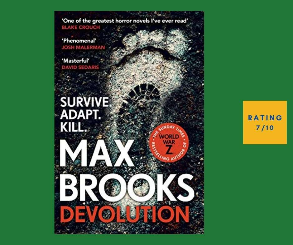 Max Brooks Devolution review