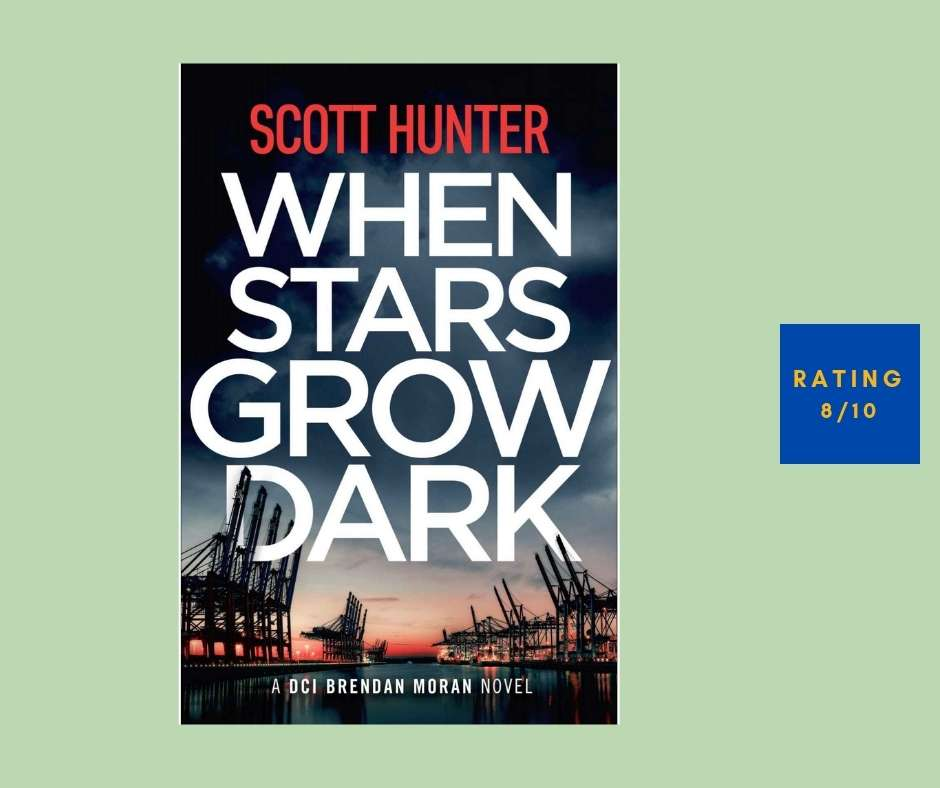 Scott Hunter When Stars Go Dark review