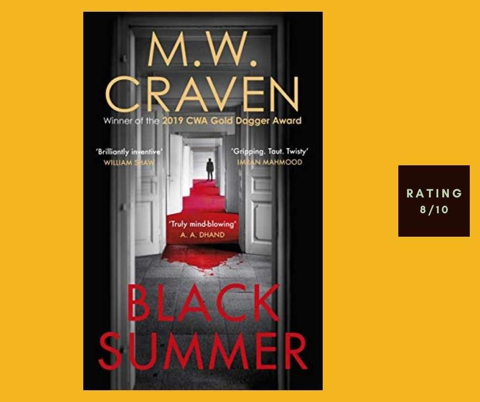 M. W. Craven Black Summer review