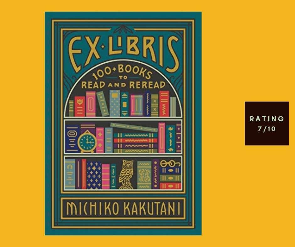 Michiko Kakutani Ex Libris review