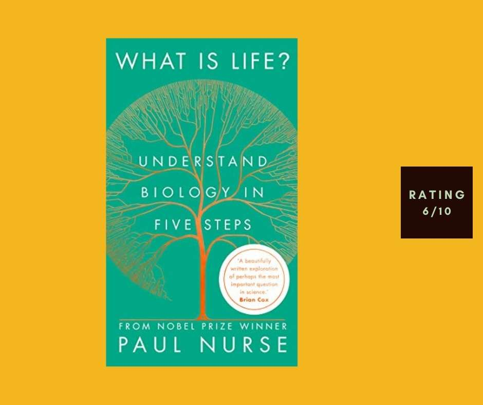 Paul Nurse What Is Life? review