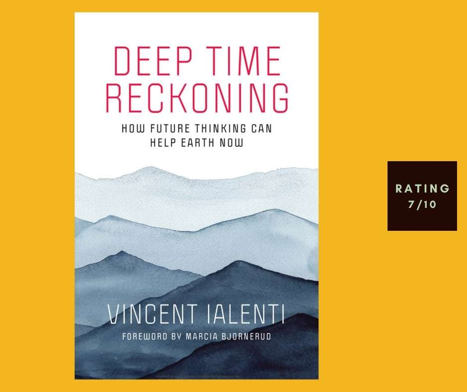 Vincent Ialenti Deep Time Reckoning review