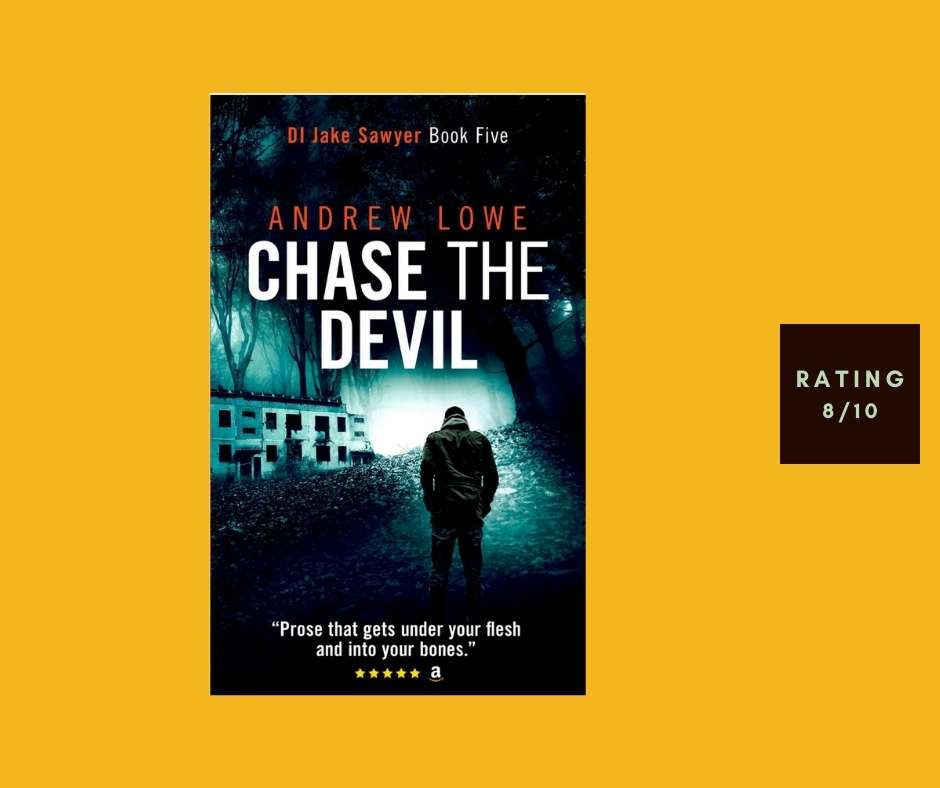 Andrew Lowe Chase the Devil review