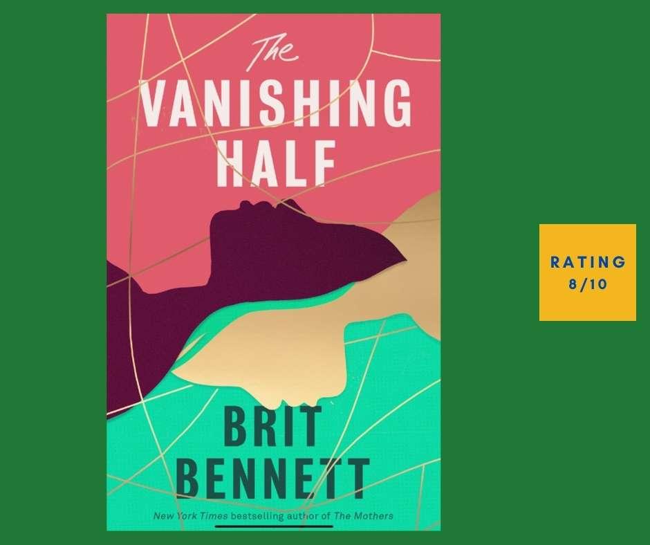Brit Bennett The Vanishing Half review