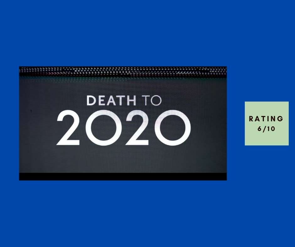 Death to 2020 review