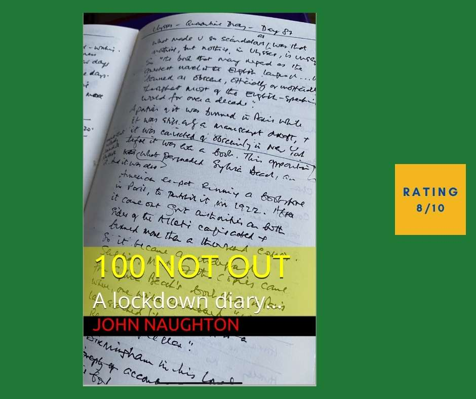 John Naughton 100 Not Out review