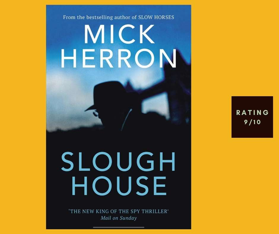 Mick Herron Slough House review