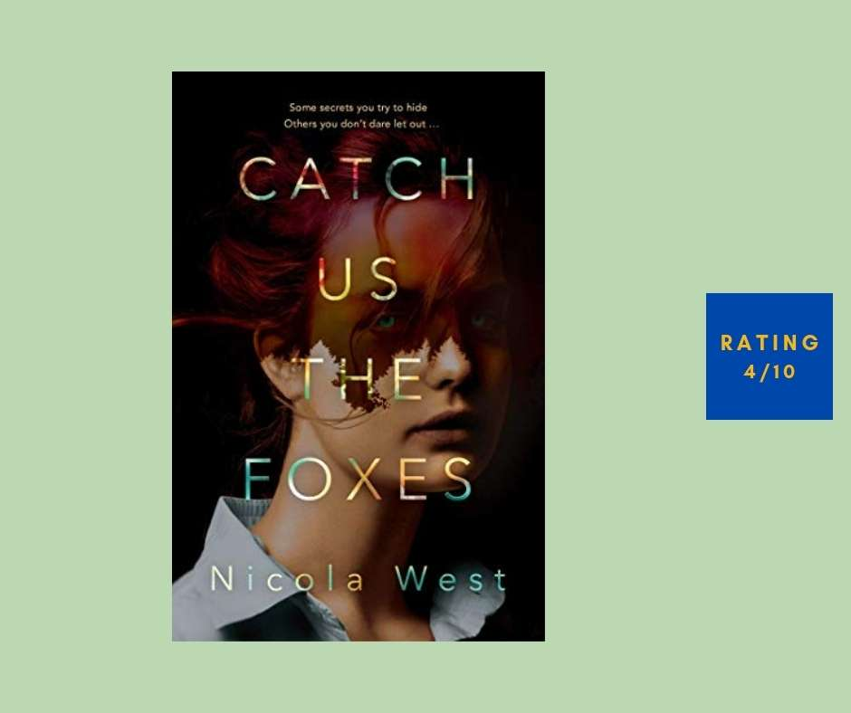 Nicola West Catch Us the Foxes review