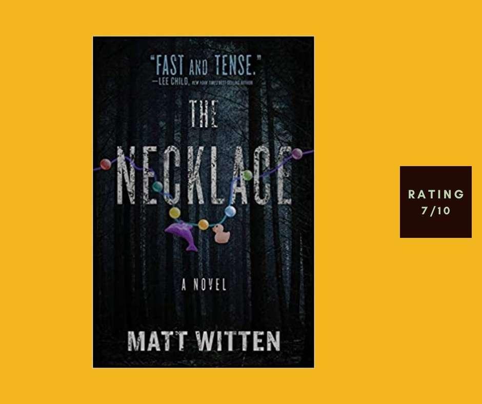 Matt Whitten The Necklace review