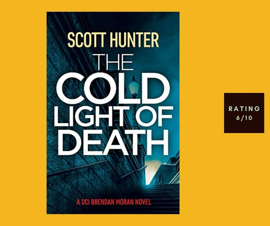 Scott Hunter The Cold Light of Death review
