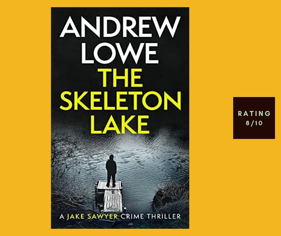 Andrew Lowe The Skeleton Lake review