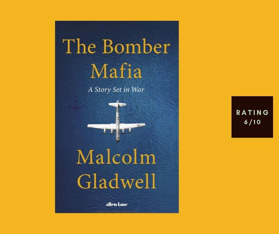Malcolm Gladwell The Bomber Mafia review