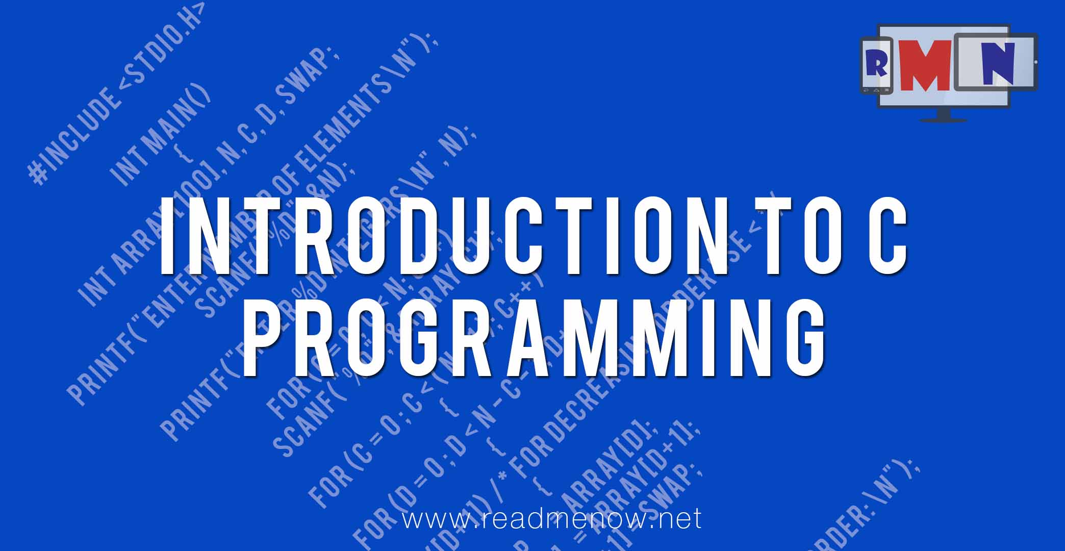 Introduction to C Programming - ReadMeNow