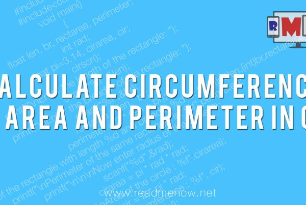 calculate circumference, area and perimeter in C