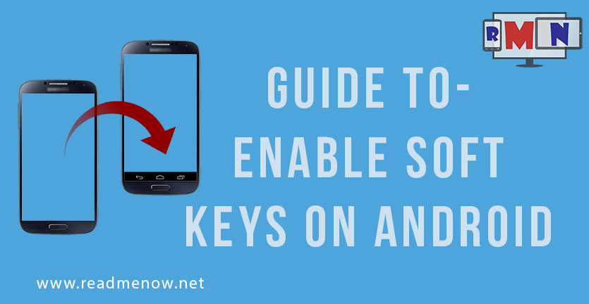 How to Enable Soft Keys on Android