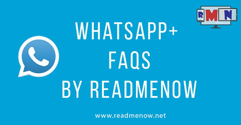 Whatsapp+ FAQ