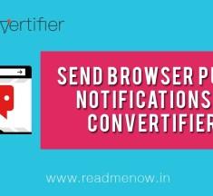Send Browser Push Notifications – Convertifier