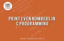 Print Even Numbers in C Program