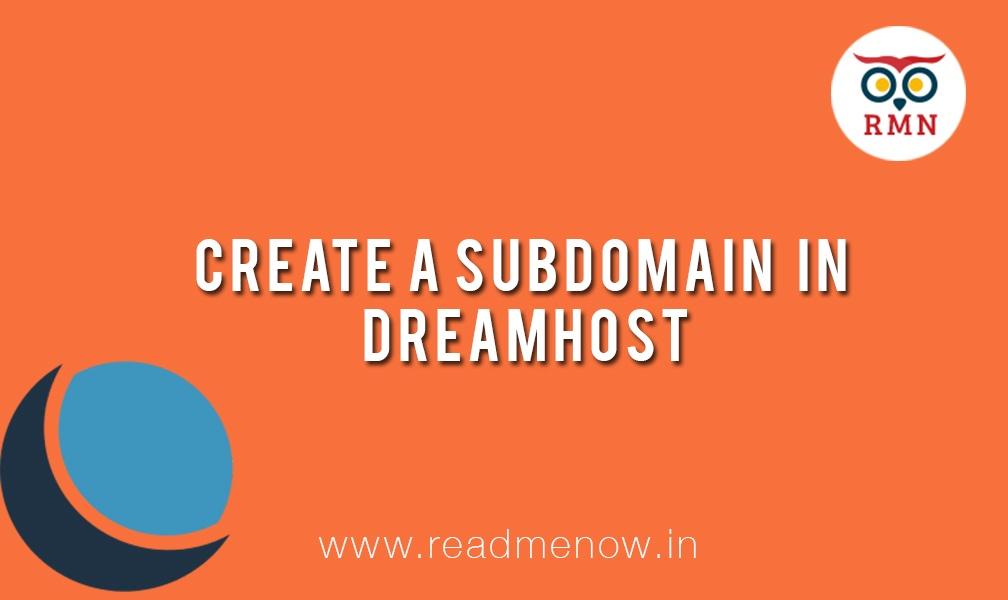 Create a Subdomain in Dreamhost