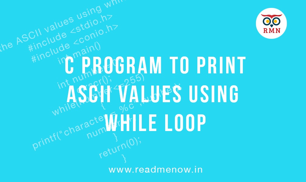 Print Ascii values in C