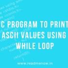 Print Ascii values in C