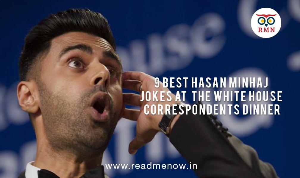9 Best Hasan Minhaj Jokes at the White House Correspondents Dinner