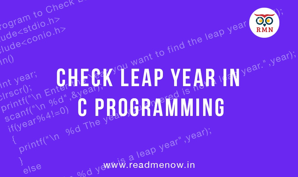 Check Leap Year in C Programming