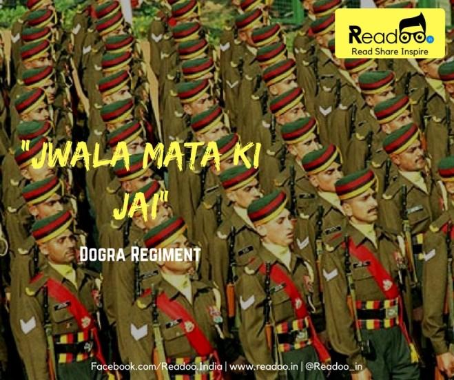 "Dogras, (18 battalions): ""Jwala Mata Ki Jai"""
