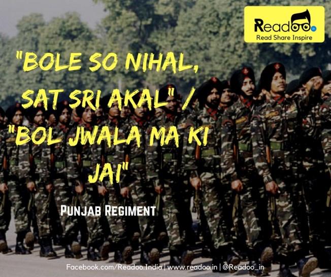 "Punjab Regiment (19 Battalions): ""Bole So Nihal, Sat Sri Akal"" / ""Bol Jwala Ma Ki Jai"""