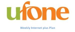 Ufone Weekly Internet Plus Plan
