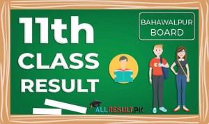 BISE Bahawalpur 11th Class Result