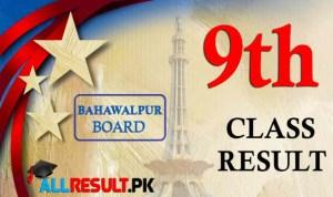 BISE Bahawalpur 9th Class Result