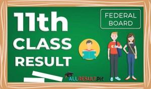 FBISE 11th Class Result Federal Board