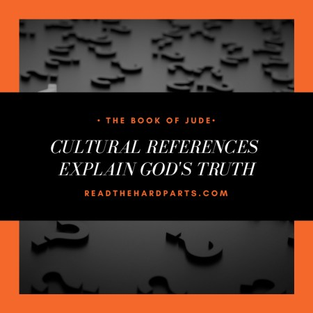 The Book of Jude: Using Cultural References to Explain God's Truth