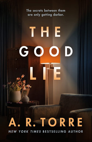 The Good Lie by A. R. Torre- The Cover