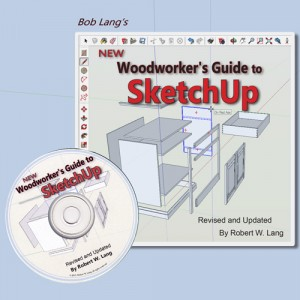 New Woodworker S Guide To Sketchup Revised And Updated