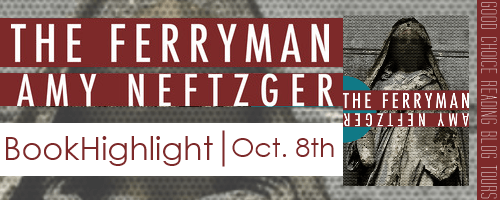 Book Blitz: The Ferryman by Amy Neftzger + GIVEAWAY!!!