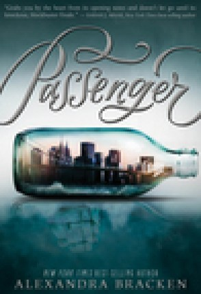 ARC Review: Passenger by Alexandra Bracken
