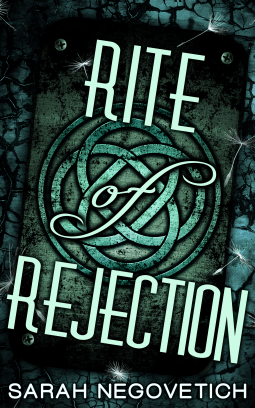 ARC Review: Rite of Rejection by Sarah Negovetich