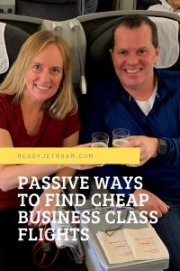 passive ways to find cheap business class flights