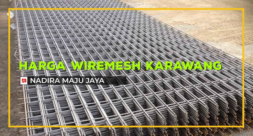 Harga Wiremesh Karawang