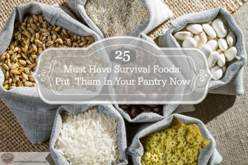 I based an entire cookbook around these 25 popular pantry items because they are low cost, versatile, have long shelf lives and do not require refrigeration. Stock up on these today before the next emergency hits. #ReadyNutrition #ThePreppersCookbook #PrepperPantry #FoodPantry