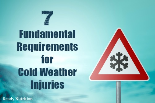 7 Fundamental Requirements for Cold Weather Injuries