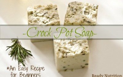 Crock Pot Soap – An Easy Recipe For Beginners
