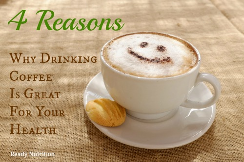 4 Reasons Why Drinking Coffee Is Great For Your Health