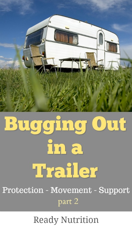 Ready-Nutrition - Bugging out in a Trailer part 2 Pin