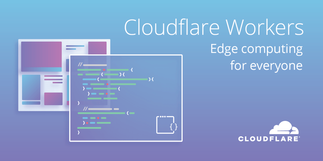 Everyone can now run JavaScript on Cloudflare with Workers